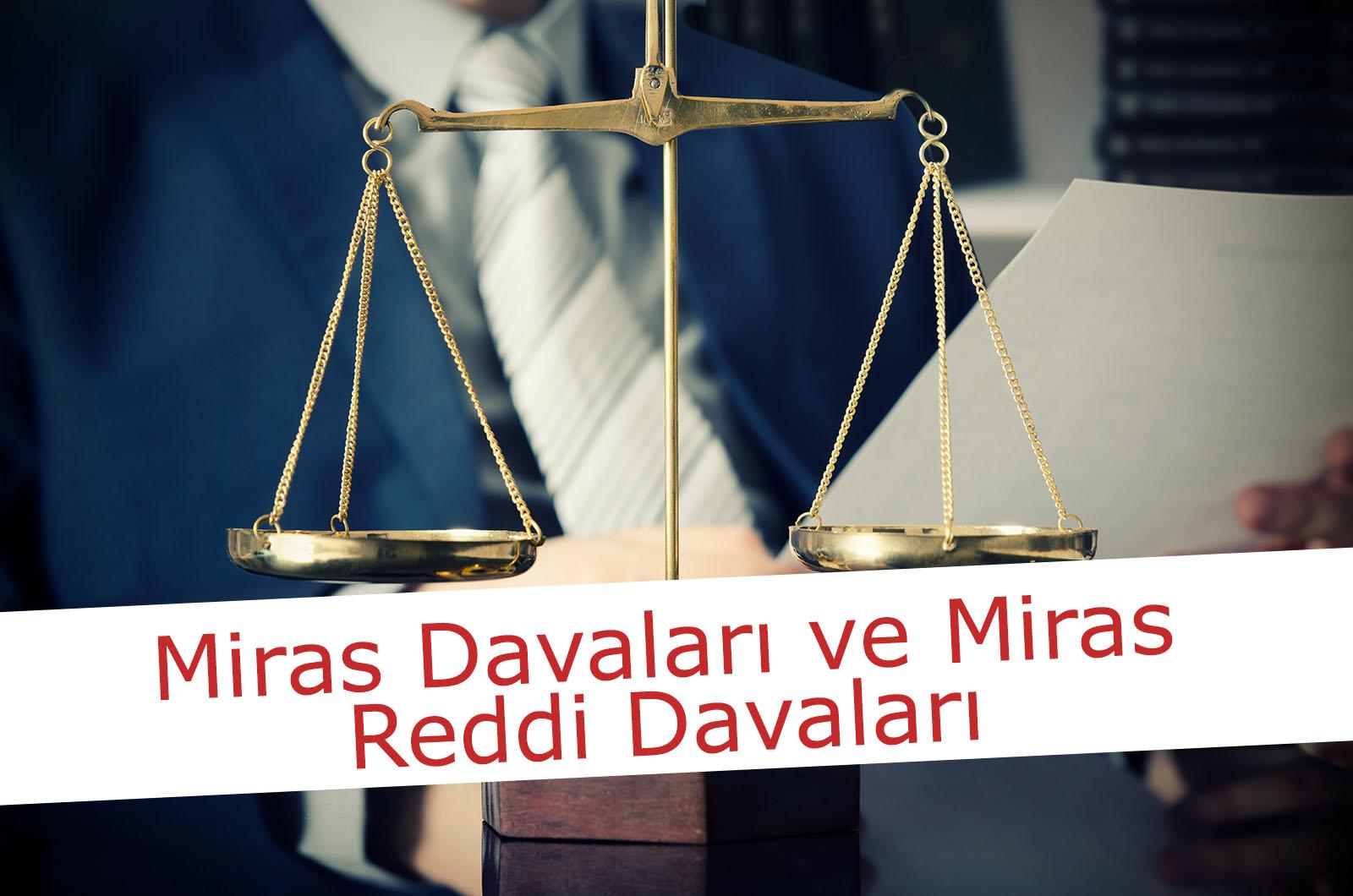 reddi miras davası - miras avukatı bursa