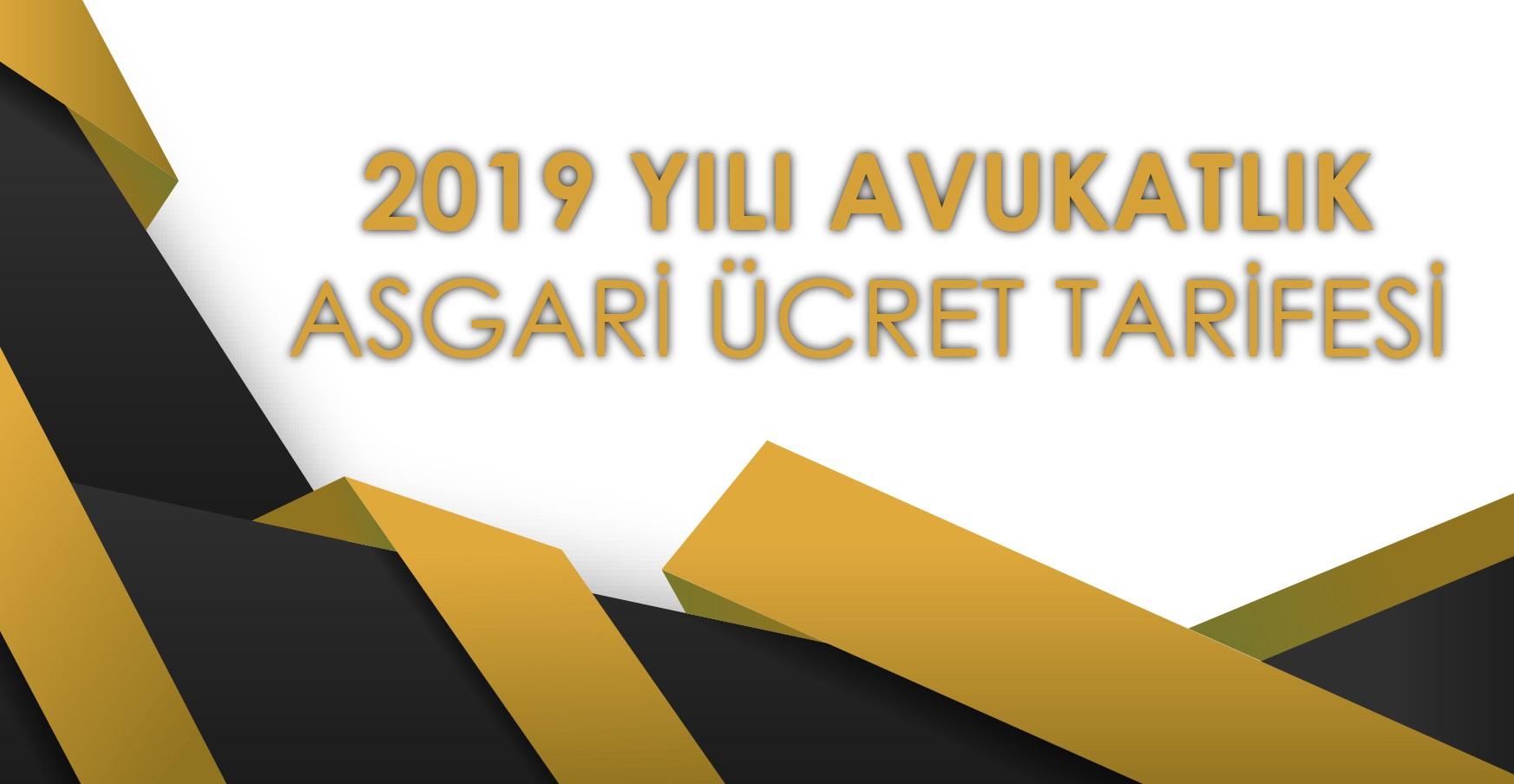 bursa avukatı - asgari ücret tarifesi 2019
